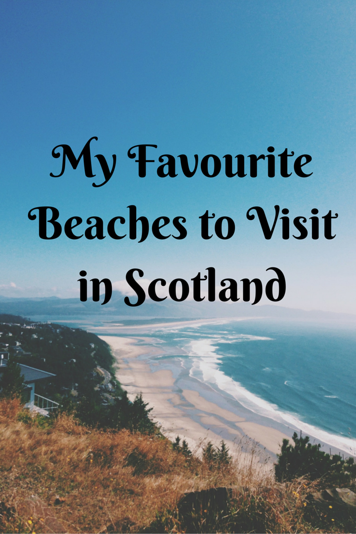 My Favourite Scottish Beaches