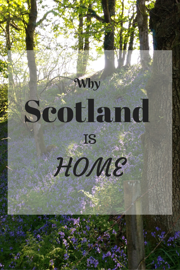 Why Scotland is Home