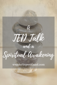A TED Talk and a Spiritual Awakening
