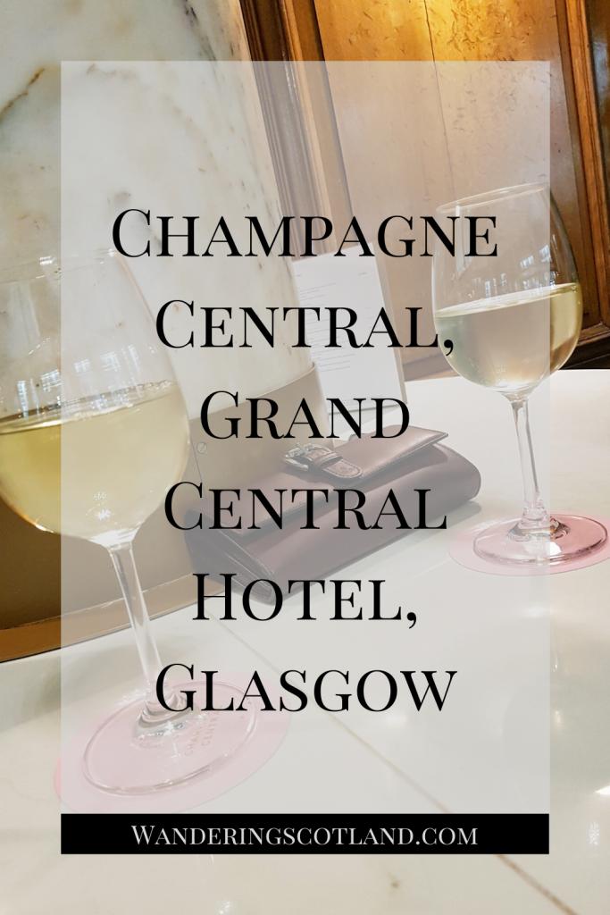 Champagne Central, Grand Central Hotel, Glasgow